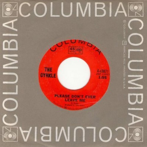 Cyrkle - Please Don't Ever Leave Me/Money To Burn (with Columbia company sleeve) - EX8/ - 45 rpm Records