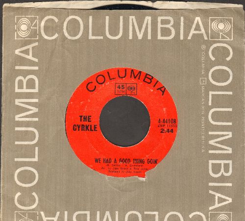 Cyrkle - We Had A Good Thing Goin'/Two Rooms (with Columbia company sleeve) - EX8/ - 45 rpm Records