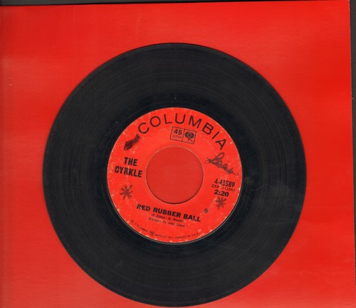 Cyrkle - Red Rubber Ball/How Can I Leave Her (wol) - VG7/ - 45 rpm Records
