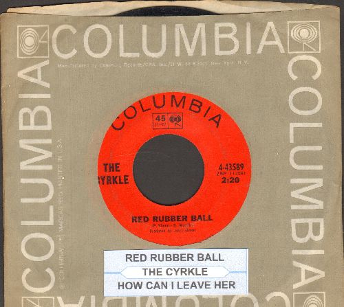 Cyrkle - Red Rubber Ball/How Can I Leave Her (with Columbia company sleeve and  juke box label) - NM9/ - 45 rpm Records