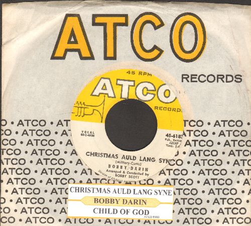 Darin, Bobby - Christmas Auld Lang Syne/Child Of God (with juke box label and vintage Atco company sleeve) - NM9/ - 45 rpm Records