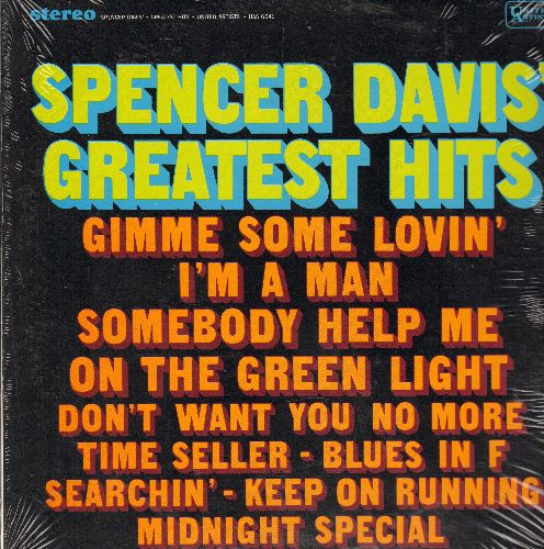 Davis, Spencer Group - Spencer Davis' Greatest Hits: Gimme Some Lovin', I'm A Man, Somebody Help Me, Time Seller, Midnight Special (vinyla STEREO LP record, SEALED, never opened!) - SEALED/SEALED - LP Records