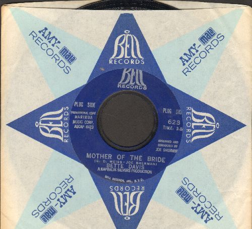 Davis, Bette - Mother Of The Bride/Life Is A Lonely Thing (with Bell company sleeve and juke box label) - NM9/ - 45 rpm Records