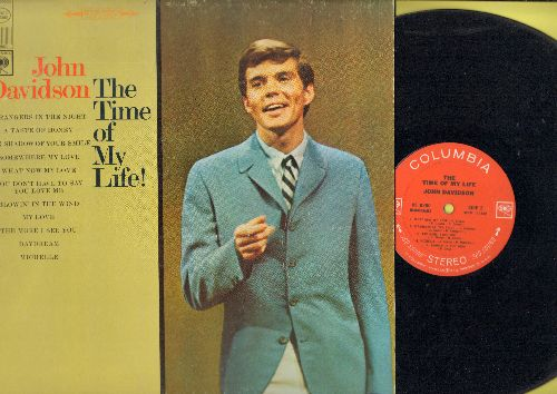 Davidson, John - The Time Of My Life!: Strangers In The Night, The More I See You, Daydream, Somewhere My Love (vinyl STEREO LP record) - VG7/EX8 - LP Records