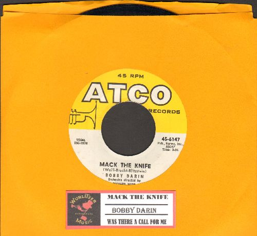 Darin, Bobby - Mack The Knife/Was There A Call For Me (with juke box label) - NM9/ - 45 rpm Records