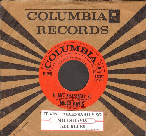 Davis, Miles - It Ain't Necessarily So/All Blues (with juke box label and vintage Columbia company sleeve) - EX8/ - 45 rpm Records