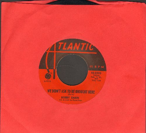 Darin, Bobby - We Didn't Ask To Be Brought Here/Funny What Love Can Do - EX8/ - 45 rpm Records