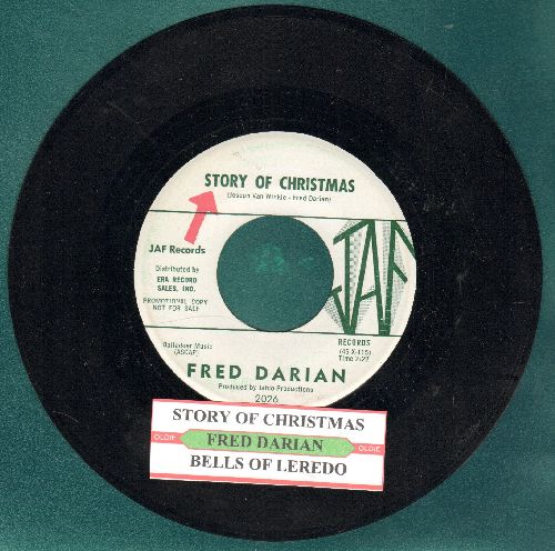 Darian, Fred - Story Of Christmas/Bells Of Laredo (DJ advance pressing with juke box label) - NM9/ - 45 rpm Records