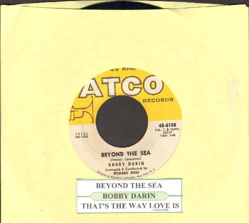 Darin, Bobby - Beyond The Sea (La Mer)/That's The Way Love Is (with juke box label) - NM9/ - 45 rpm Records