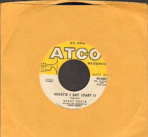 Darin, Bobby - What'd I Say (Parts 1+2)  - EX8/ - 45 rpm Records