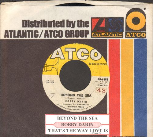 Darin, Bobby - Beyond The Sea (La Mer)/That's The Way Love Is (with juke box label and Atco company sleeve) - VG7/ - 45 rpm Records
