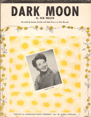 Guitar, Bonnie - Dark Moon - Vintage SHEET MUSIC for the song made popular by Bonnie Guitar - VG7/ - Sheet Music