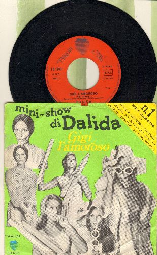Dalida - Gigi L'amoroso/Col Tempo (Italian Pressing with picture sleeve, sung in Italian) - EX8/VG7 - 45 rpm Records