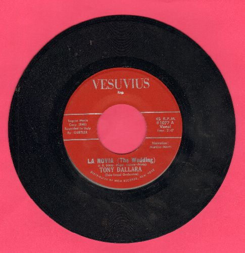 Dallara, Tony - La Novia (The Wedding)/Mi Sento In Estasi (US Pressing, sung in Italian) - NM9/ - 45 rpm Records