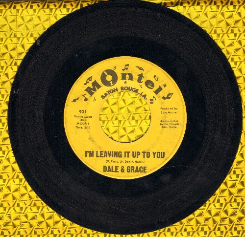 Dale & Grace - I'm Leaving It Up To You/That's What I Like About You  - VG7/ - 45 rpm Records