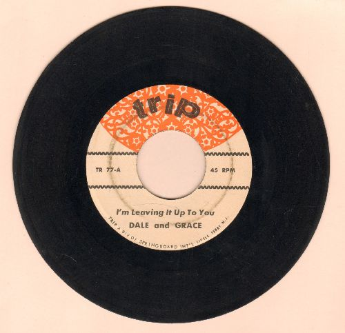 Dale & Grace - I'm Leaving It Up To You/Stop And Think It Over (double-hit re-issue) - VG7/ - 45 rpm Records