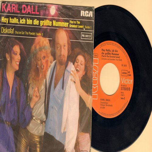 Dall, Karl - Ich bin die grosste Nummer (You're The Greatest Lover)/Diskolaf (You've Got The Power) (German Pressing with picture sleeve, sung in German) - EX8/VG6 - 45 rpm Records