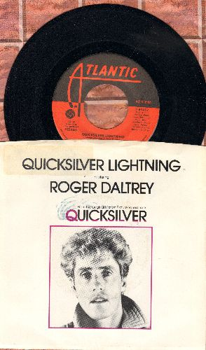 Daltrey, Roger - Quicksilver Lightning/Love Me Like You Do (with picture sleeve) - NM9/EX8 - 45 rpm Records