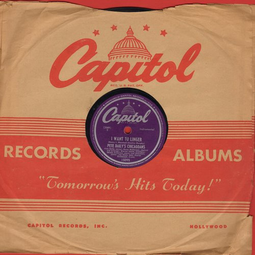 Daily, Pete Chicagoans - I Want To Linger/What's Your Story? (10 inch 78 rpm record with Capitol company sleeve) - EX8/ - 78 rpm