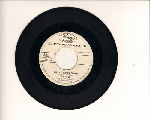 Damita Jo - Sweet Georgia Brown/Do What You Want (DJ advance pressing) - VG7/ - 45 rpm Records