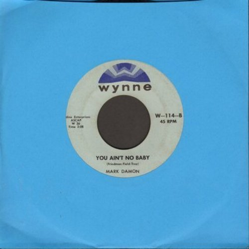 Damon, Mark - You Ain't No Baby/I'll Be Yours - EX8/ - 45 rpm Records