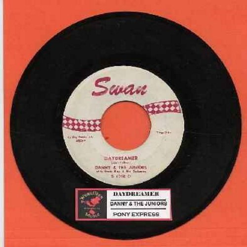 Danny & The Juniors - Daydreamer/Pony Express (with juke box label) - G5/ - 45 rpm Records