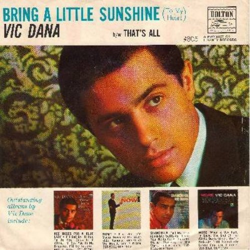 Dana, Vic - That's All/Bring A Little Sunshine (with picture sleeve) - NM9/EX8 - 45 rpm Records
