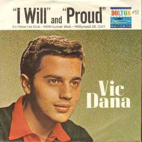 Dana, Vic - Proud/I Will (with picture sleeve) - M10/EX8 - 45 rpm Records