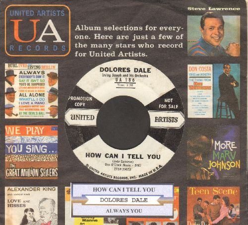 Dale, Dolores - How Can I Tell You/Always You (DJ advance pressing with juke box label and vintage United Artists company sleeve) - EX8/ - 45 rpm Records