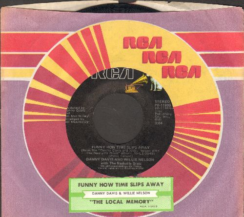 Davis, Danny & Willie Nelson - Funny How Time Slips Away/The Local Memory (with juke box label and RCA company sleeve) - EX8/ - 45 rpm Records