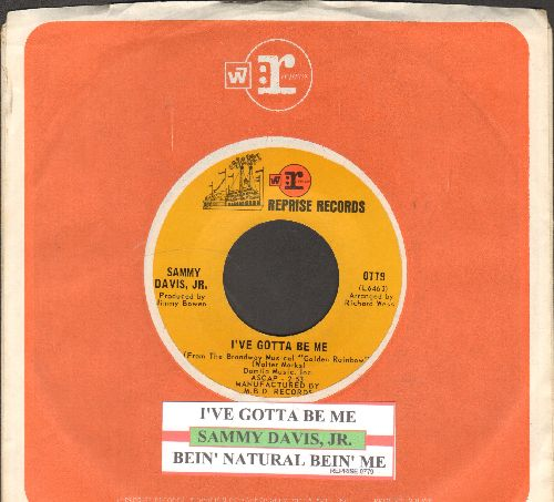 Davis, Sammy Jr. - I've Gotta Be Me/Bein' Natural Bein' Me (with juke box label and Reprise company sleeve) - NM9/ - 45 rpm Records