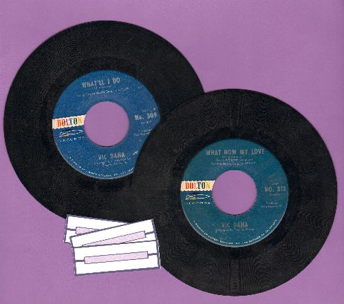 Dana, Vic - 2 for 1 Special: Moonlight And Roses/What Now My Love? (2 vintage first issue 45rpm records for the price of 1!) - EX8/ - 45 rpm Records