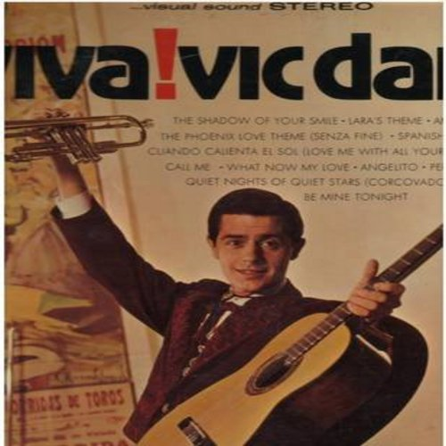 Dana, Vic - Viva! Vic Dana: The Phoenix Love Theme (Senza Fine), Spanish Eyes, Coando Caliente El Sol, Perfidia, What Now My Love (Vinyl STEREO LP record) - NM9/EX8 - LP Records