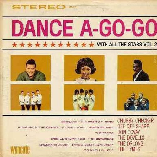Checker, Chubby, Dee Dee Sharp, Dovells, Orlons, Tymes, Don Convay - Dance A-Go-Go With All The Stars Vol. 2: Birdland, She Wants To Swim, Rock Me In The Cradle Of Love, Bristol Stomp, So Much In Love, Crossfire, The Froog (Vinyl STEREO LP record) - EX8/E