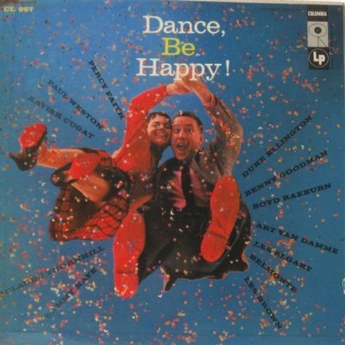 Faith, Percy, Xavier Cugat, Duke Ellington, Benny Goodman, others - Dance, Be Happy!: Mambo No. 5, Ain't She Sweet, A Fine Romance, Harbor Lights, Sweet Sue (Vinyl MONO LP record) - NM9/NM9 - LP Records