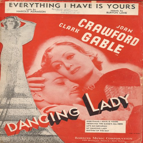 Crawford, Joan, Clark Gable - Everything I Have Is Yours - Vintage SHEET MUSIC for the song featured in film -Dancing Lady- (VERY NICE cover portrait of stars Joan Crawford and Clark Gable! - VG7/ - Sheet Music