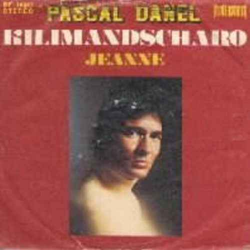 Danel, Pascal - Kilimandscharo (w/picture sleeve!) (French) - EX8/VG7 - 45 rpm Records