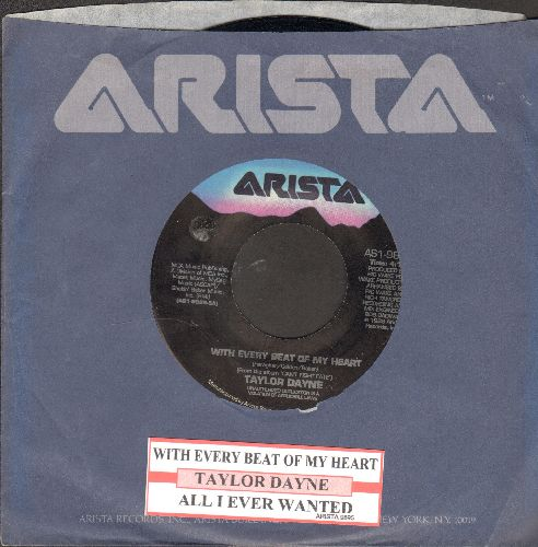 Dayne, Taylor - With Every Beat Of My Heart/All I Ever Wanted (with juke box label and Arista company sleeve) - EX8/ - 45 rpm Records