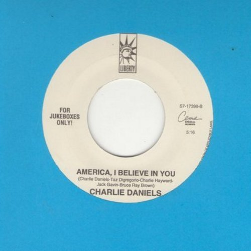 Daniels, Charlie - America, I Believe In You/All Night Long (SPECIAL DJ Pressing) - NM9/ - 45 rpm Records