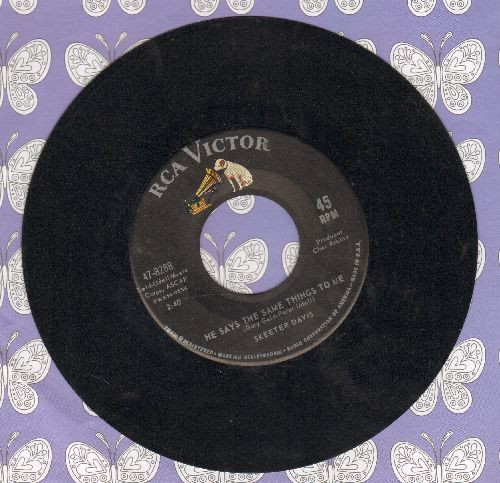 Davis, Skeeter - He Says The Same Things To Me/How Much Can A Lonely Heart Stand - EX8/ - 45 rpm Records