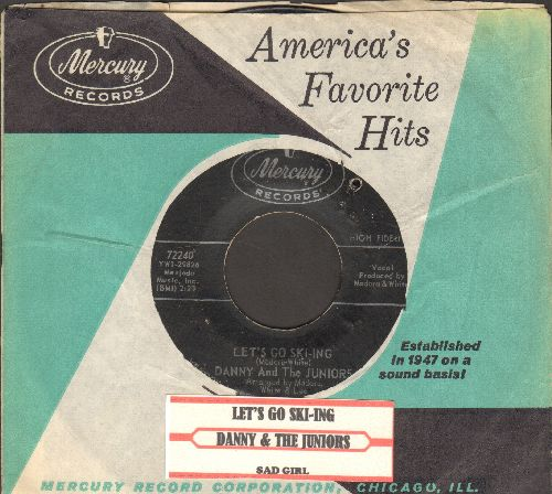 Danny & The Juniors - Sad Girl/Let's Go Ski-ing (RARE Vintage Rock & Roll 2-sider with Mercury company sleeve and juke box label) (bb) - VG7/ - 45 rpm Records
