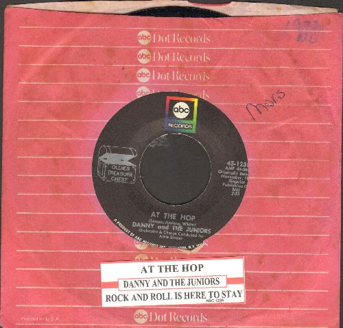 Danny & The Juniors - At The Hop/Rock And Roll Is Here To Stay (double-hit re-issue with juke box label and company sleeve) - EX8/ - 45 rpm Records