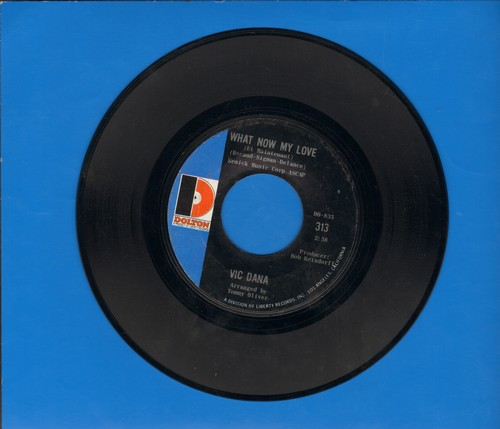 Dana, Vic - Crystal Chandalier/What Now My Love - NM9/ - 45 rpm Records