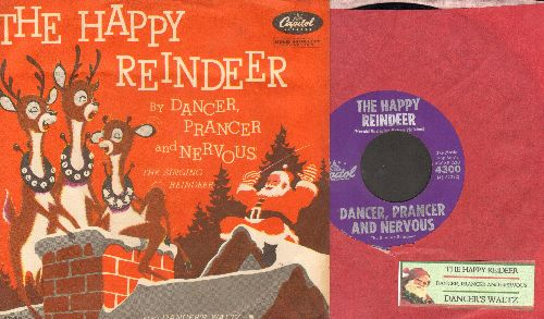 Dancer, Prancer And Nervous - The Happy Reindeer/Dancer's Waltz (with picture sleeve and juke box label) - NM9/EX8 - 45 rpm Records