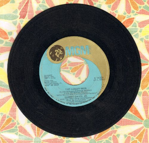 Davis, Sammy Jr. - Candy Man (from film Willy Wonka & The Chocolate Factory)/I Want To Be Happy - VG7/ - 45 rpm Records