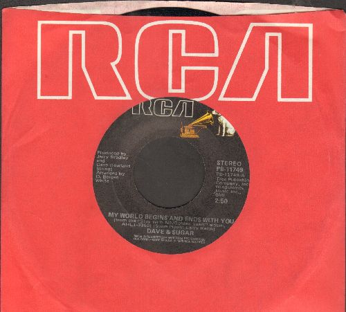 Dave & Sugar - My World Begins And Ends With You/Why Did You Have To Be So Good 9with RCA company sleeve) - NM9/ - 45 rpm Records