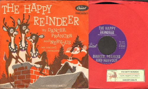 Dancer, Prancer And Nervous - The Happy Reindeer/Dancer's Waltz (with RARE picture sleeve and juke box label) - NM9/NM9 - 45 rpm Records