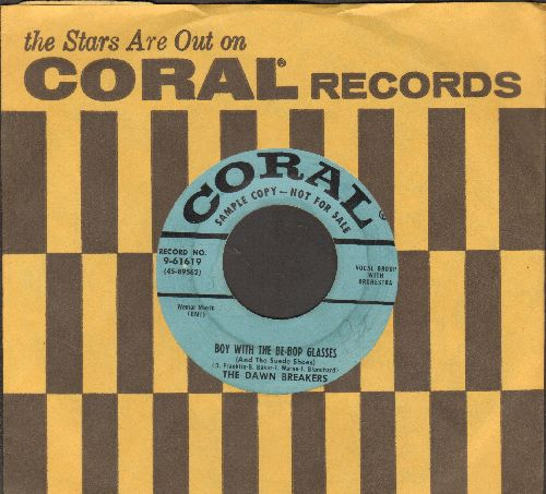 Dawn Breakers - Boy With The Be-Bop Glasses (And The Swede Shoes)/The Things I Love (DJ advance pressing with vintage Coral company sleeve) - VG7/ - 45 rpm Records