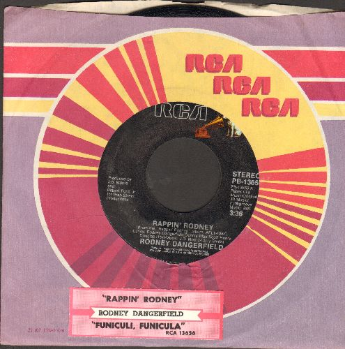 Dangerfield, Rodney - Rappin' Rodney/Funiculi, Funicula (with juke box label and RCA company sleeve) - EX8/ - 45 rpm Records