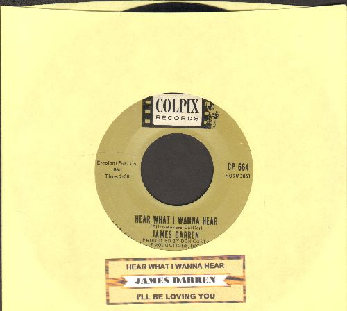Darren, James - Hear What I Wanna Hear/I'll Be Loving You (with juke box label) - NM9/ - 45 rpm Records